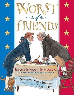 Worst of Friends By Jurmain, Suzanne Tripp/ Day, Larry (ILT)